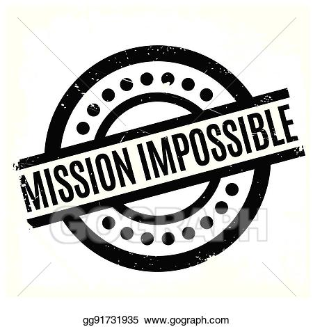 Mission impossible clipart library Vector Art - Mission impossible rubber stamp. Clipart Drawing ... library