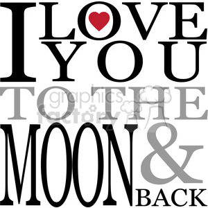 Moon and back clipart black and white vector library download I love you to the moon and back vector art vinyl ready clipart.  Royalty-free clipart # 392566 vector library download