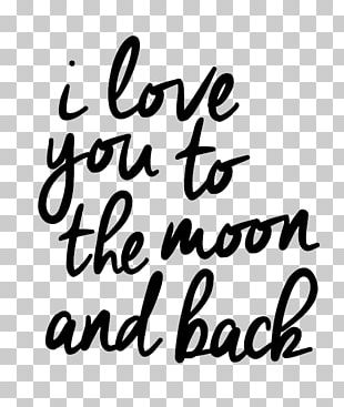 Moon and back clipart black and white svg royalty free download Love You To The Moon And Back PNG Images, Love You To The Moon And ... svg royalty free download