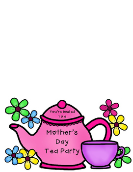 Mothers day tea clipart image library library Mothers Day Tea Party & Worksheets | Teachers Pay Teachers image library library