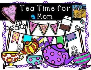 Mothers day tea clipart clip royalty free library Mother\'s Day Clip Art Tea Time for Mom Personal and Commercial Use  Kid-E-Clips clip royalty free library
