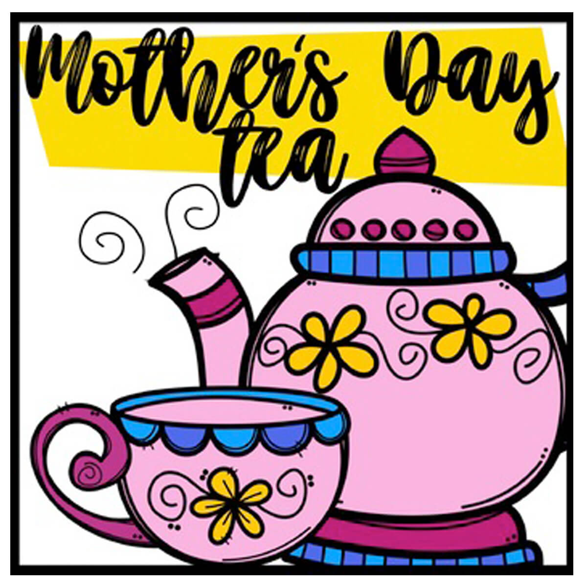 Mothers day tea clipart png library stock Kindergarten Mother\'s Day Tea – Woodland PTO png library stock