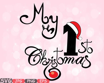 My first christmas clipart clipart download My First Christmas SVG Rudolph Reindeer Baby Santa Claus New Born clipart  -566S clipart download