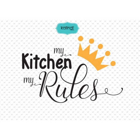 My rules clipart png freeuse download Kitchen SVG file, Kitchen quotes clipart, quotes svg file, my kitchen my  rules svg, kitchen sign, kitchen decor - Kalindiprints png freeuse download