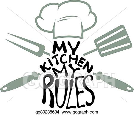 My rules clipart svg freeuse download EPS Vector - My kitchen my rules. Stock Clipart Illustration ... svg freeuse download