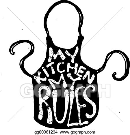 My rules clipart graphic royalty free download EPS Vector - My kitchen my rules. eps. Stock Clipart Illustration ... graphic royalty free download