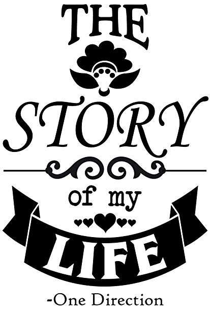 The Story of my Life -One Direction 1D Vinyl Wall Quote ... svg