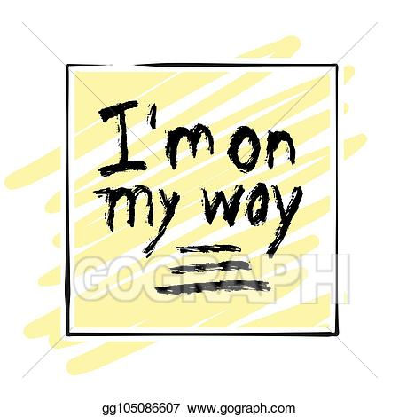 My way clipart clipart transparent stock Vector Art - I\'m on my way. lettering on colorful backgound ... clipart transparent stock