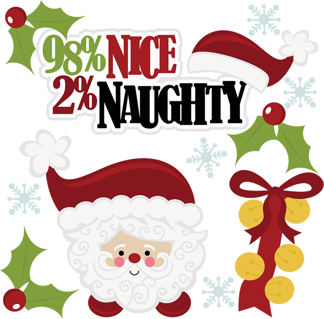 Naughty christmas clipart graphic transparent library 99 cents---98% Nice 2% Naughty SVG scrapbook cut files christmas svg ... graphic transparent library