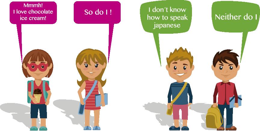Agreement phrases (So do I, Neither / Nor do I, etc.) transparent