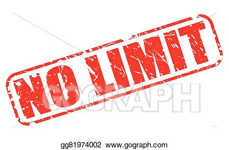 No limit clipart clip art royalty free library EPS Illustration - No limit red stamp text. Vector Clipart ... clip art royalty free library