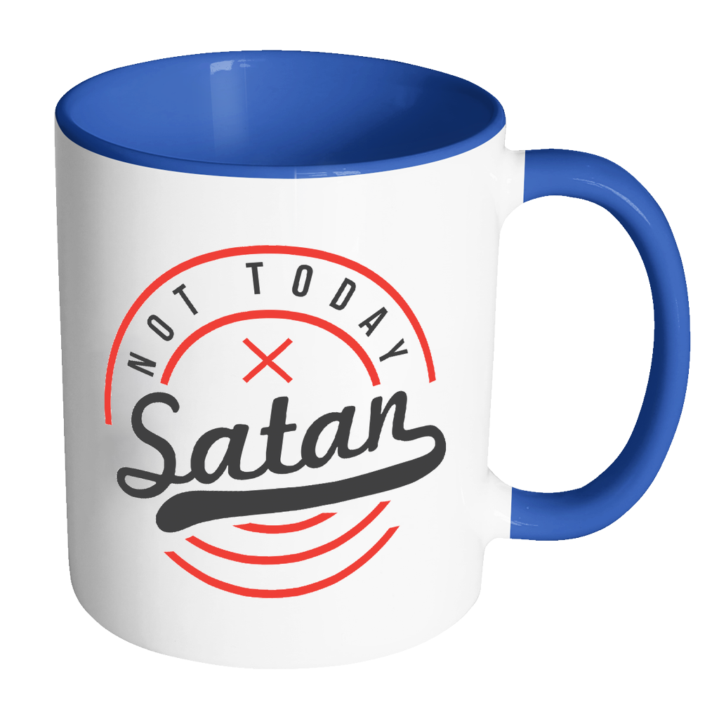 No money no coffee clipart png library download Not Today Satan Christian Quotes Religious Gift 11oz 7Color Coffee ... png library download