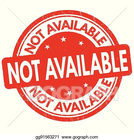 Not available clipart svg transparent stock Vector Stock - Not available sign or stamp. Clipart Illustration ... svg transparent stock