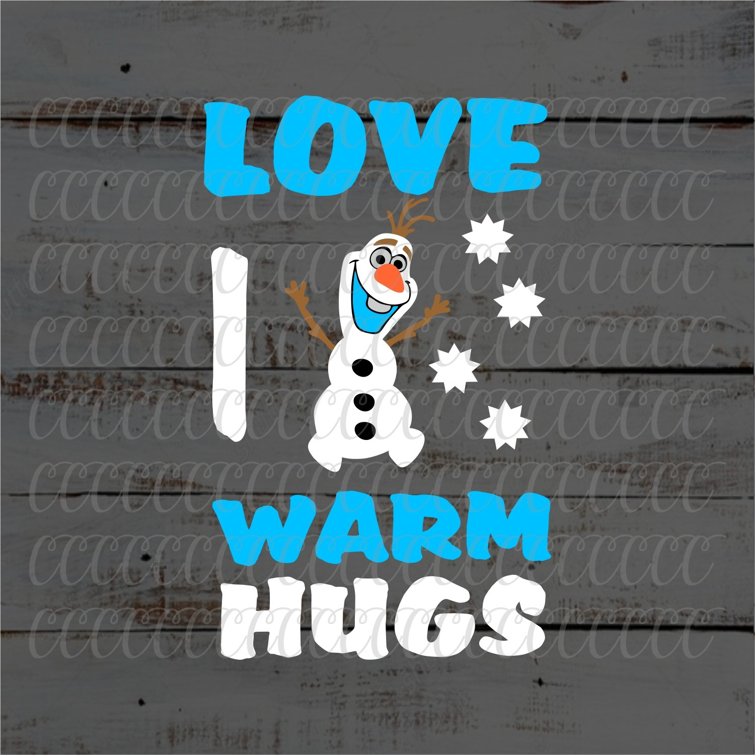 Olaf i like warm hugs svg clipart clip art royalty free library Olaf,Love Warm Hugs,Olaf SVG,Christmas svg,Elsa svg,I Love Warm Hugs  svg,Olaf Designs,Olaf Shirt,Olaf Tshirt,Cricut Design,Silhouette Design clip art royalty free library