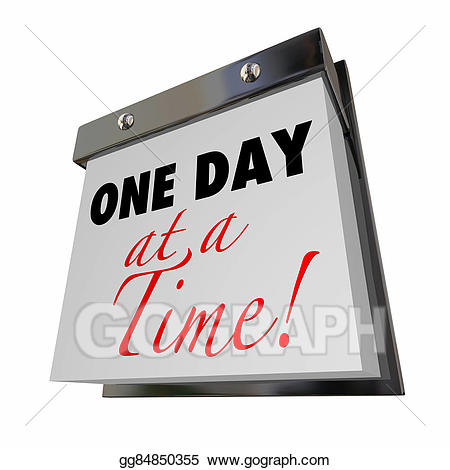 One day at a time clipart graphic download Stock Illustration - One day at a time calendar words ... graphic download