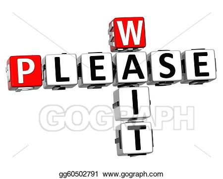 Please wait clipart picture download Stock Illustration - 3d please wait crossword text. Clipart ... picture download