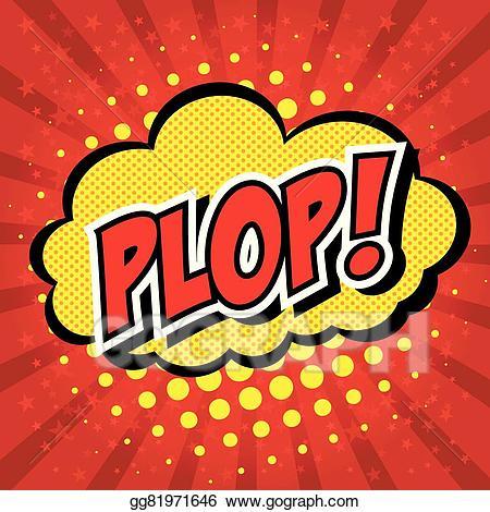 Plop clipart jpg transparent stock EPS Vector - Plop! comic expression vector text . Stock ... jpg transparent stock