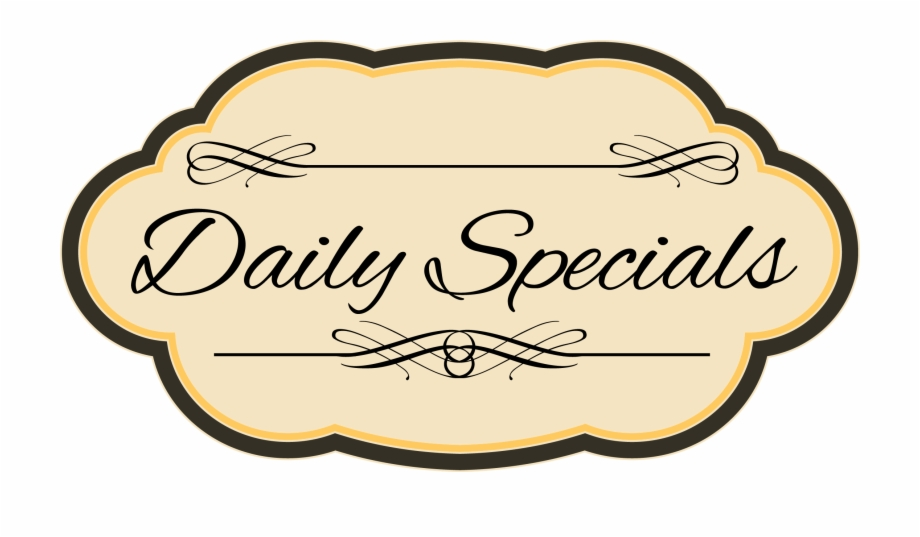 Pngs specials royalty free download Check Out Our Daily Specials Our Days Are Busy, Who Free PNG ... royalty free download