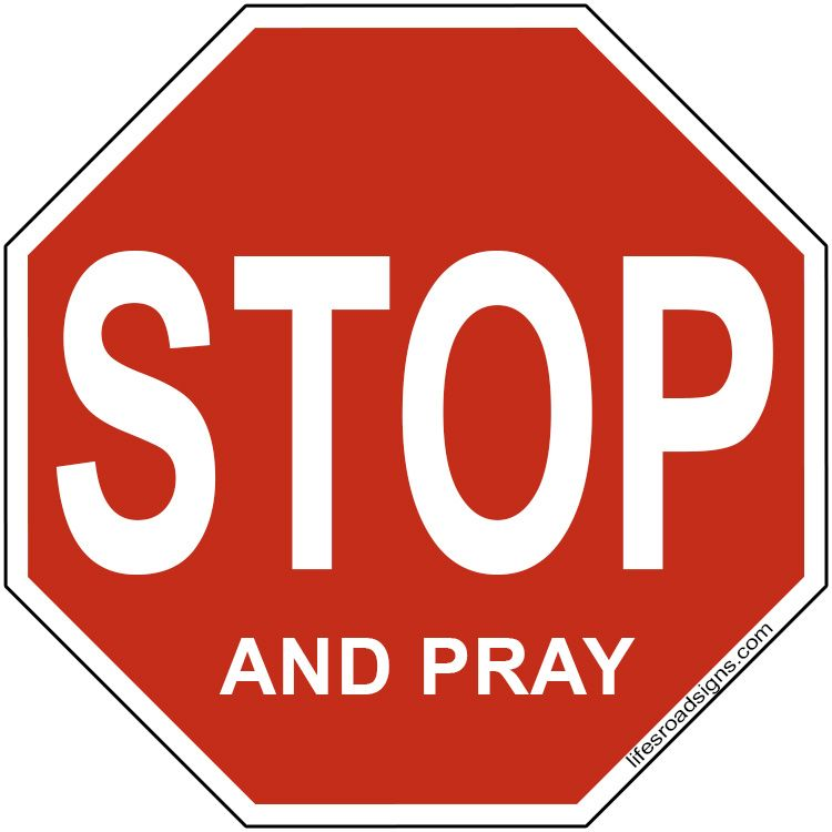 Prayingsignage clipart clip royalty free STOP and pray. A great sign for navigating the roads of life ... clip royalty free