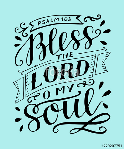 Psalm 103 clipart freeuse download Hand lettering with bible verse Bless the Lord, o my soul ... freeuse download