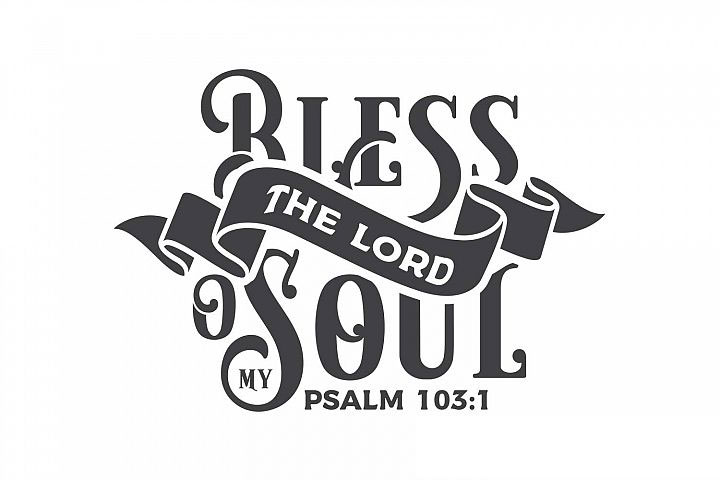 Psalm 103 clipart vector black and white library Psalm 103:1 Art - Free T-Shirt Illustration PNG | Inspiks Market vector black and white library