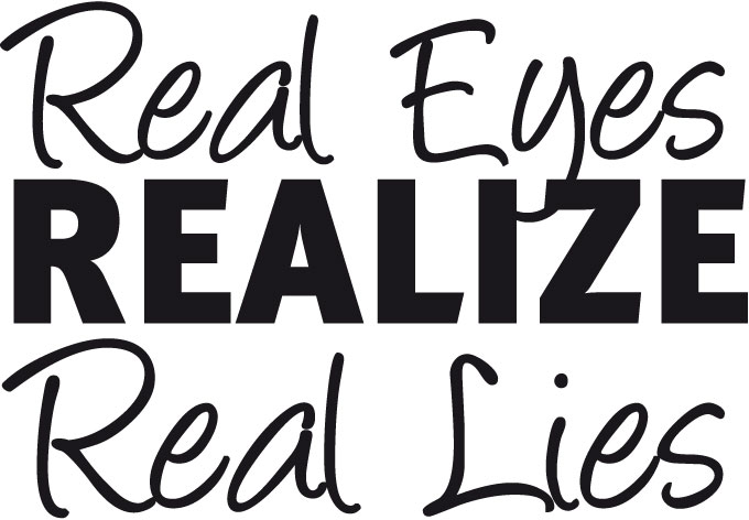 Real eyes realize real lies clipart graphic royalty free stock Real eyes realize real lies clipart - ClipartFest graphic royalty free stock