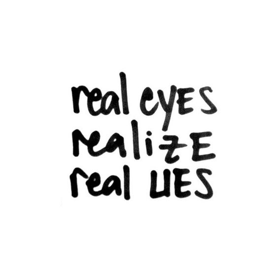 Real eyes realize real lies clipart stock Real eyes realize real lies We Heart It ❤ liked on Polyvore ... stock