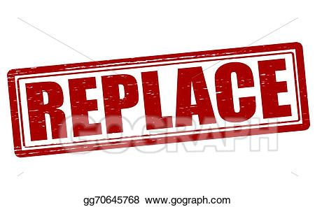 Replace clipart clip art Vector Art - Replace. Clipart Drawing gg70645768 - GoGraph clip art
