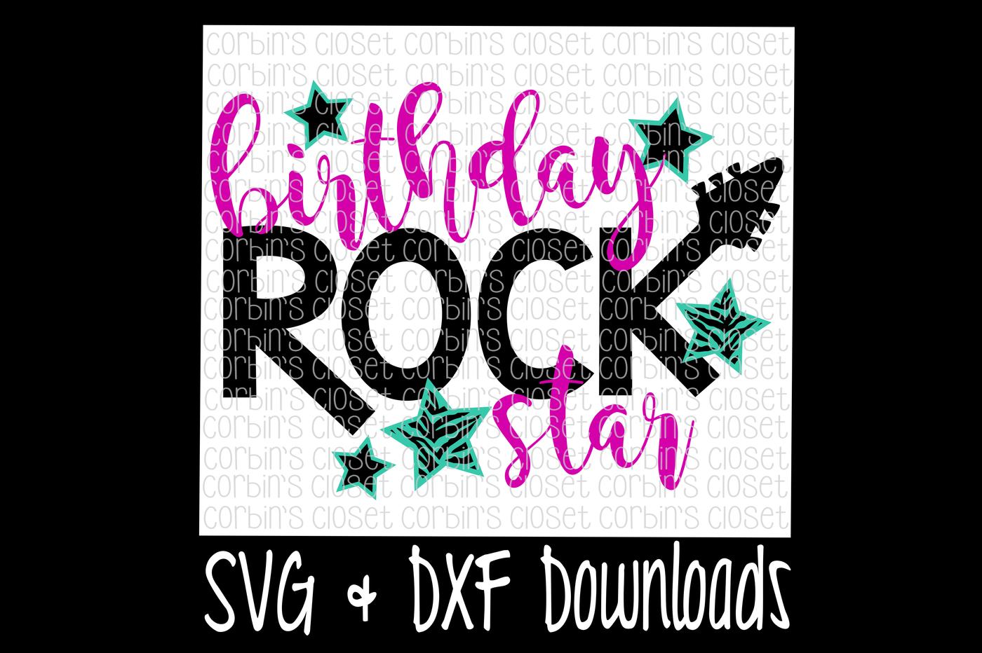 Rock Star Birthday SVG * Birthday Rock Star Cut File by Corbins SVG ... graphic royalty free