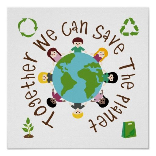 Save our planet border clipart jpg library Together We Can Save the Planet Poster | Zazzle.com | Art ... jpg library