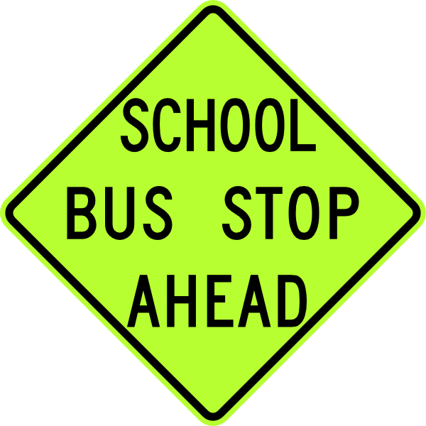 School signs clipart picture library stock School Bus Stop Ahead Sign Fluorescent Clip Art at Clker.com ... picture library stock