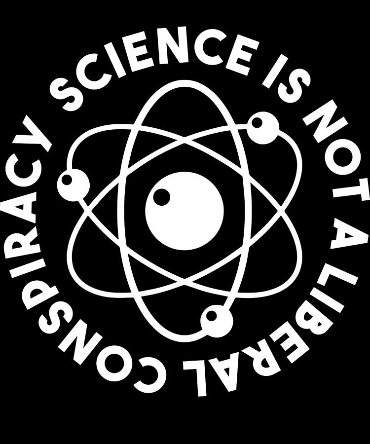 Science is not a liberal conspiracy clipart clip art freeuse Funny Science Is Not A Liberal Conspiracy Apparel clip art freeuse