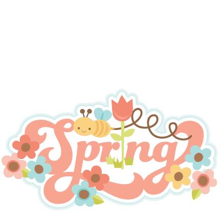 Scrap book spring clipart clipart library download Spring Title scrapbook cut file cute clipart files for ... clipart library download