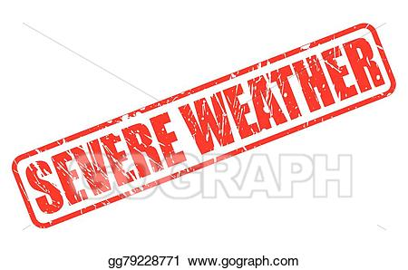 Severe clipart image freeuse library EPS Illustration - Severe weather red stamp text. Vector ... image freeuse library