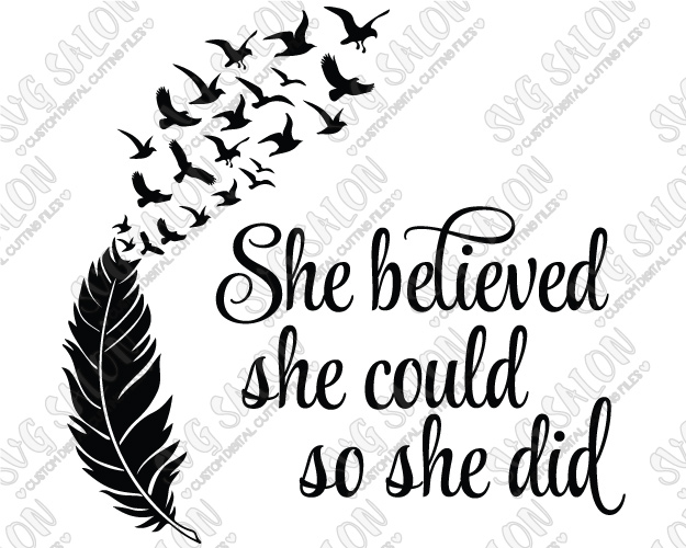 She believed she could so she did clipart graphic transparent library She Believed She Could So She Did Feather and Birds Cut File in SVG, EPS,  DXF, JPEG, and PNG graphic transparent library