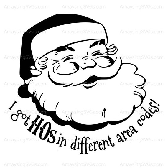 Shirts i do it for the ho s santa clipart picture free library SVG - Santa I got Hos in different area codes - Santa svg ... picture free library
