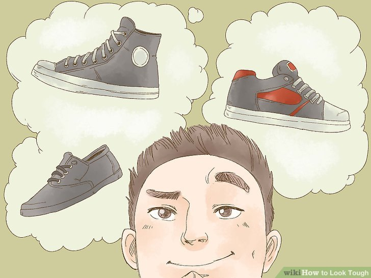Shoes and clothes not wearing out wilderness clipart clipart black and white How to Look Tough (with Pictures) - wikiHow clipart black and white