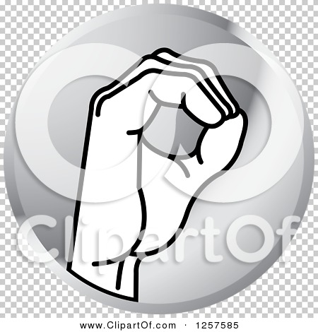 Sign language clipart letter o clip art transparent Clipart of a Silver Icon of a Sign Language Hand Gesturing Letter ... clip art transparent