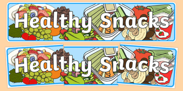 FREE! - Healthy Snacks Display Banner - Healthy snack Sign ... picture royalty free library