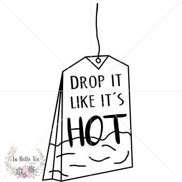Some like it hot clipart svg library Drop It Like It\'s Hot SVG & PNG files   Products   Drop, Tea ... svg library