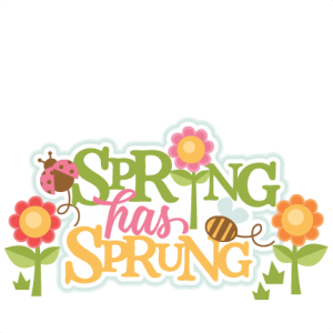 Spring has sprung clipart png free Spring Has Sprung Title Model/SKU ... png free