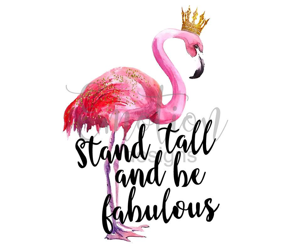 Stand tall clipart svg free download Stand tall and be fabulous flamingo clipart, instant ... svg free download