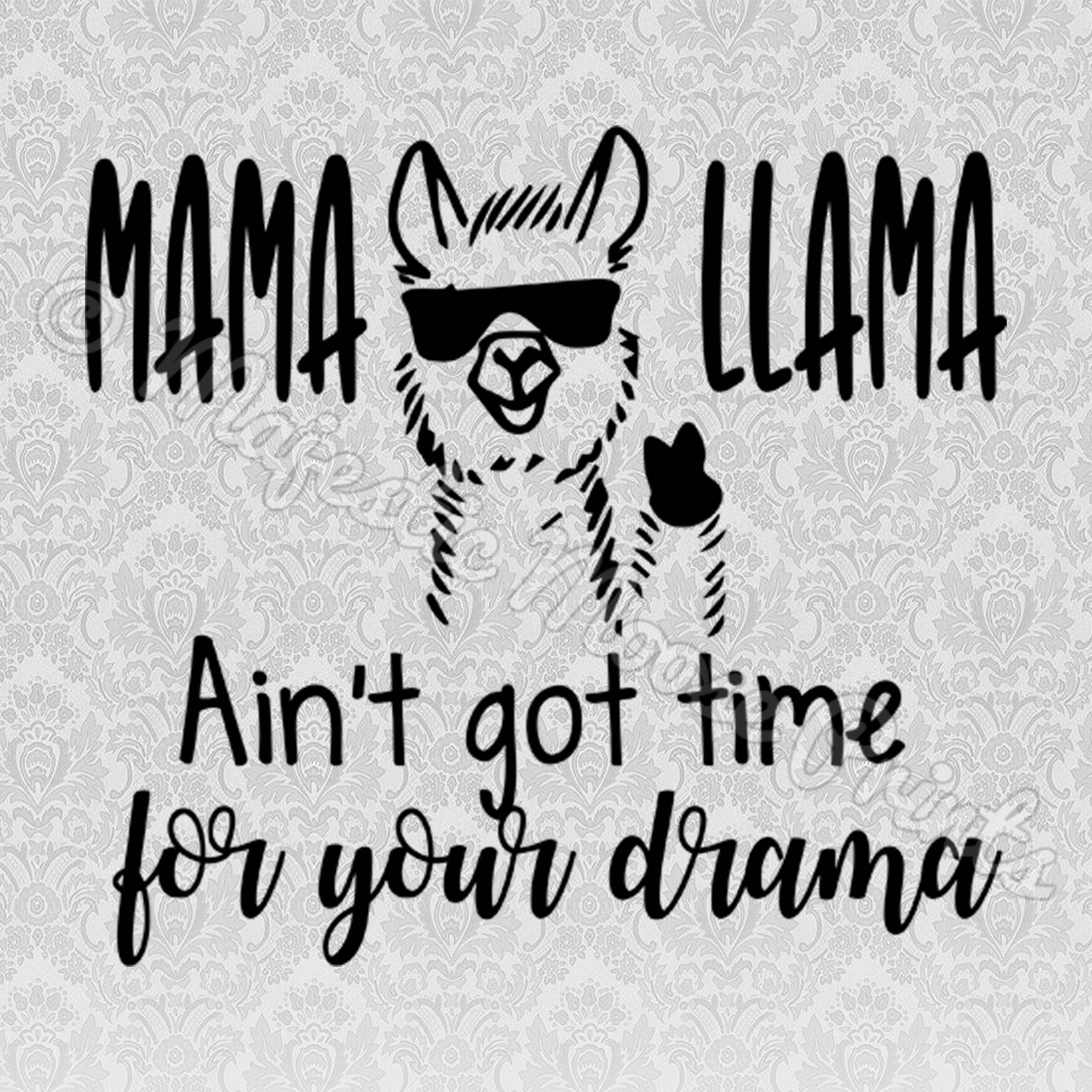 Star clipart black and white drama banner library stock Majestic Moose Prints - Mama Llama Aint Got Time For Your Drama SVG ... banner library stock