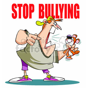 Stop bullying cool clipart clip free library stop bullying man yelling at stuffed animal clipart. Royalty-free clipart #  394762 clip free library