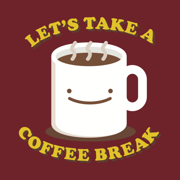 Students let s take a break clipart picture freeuse Let\'s Take A Coffee Break picture freeuse