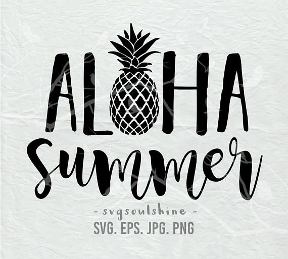 Summer silhouette clipart image free library Aloha Summer SVG File Summer Pineapple Silhouette Cut File ... image free library