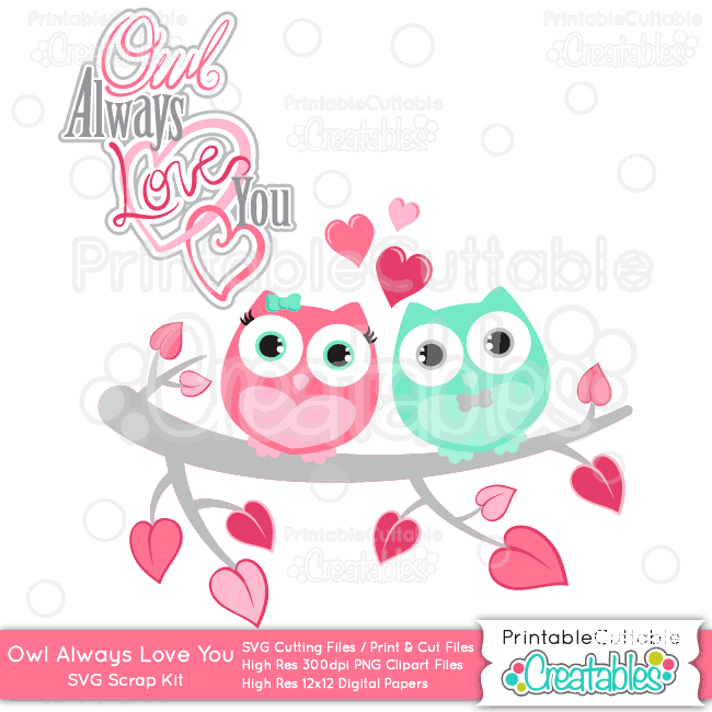Svg clipart cut files banner library download Owl Always Love You Valentine SVG Cutting Files & Clipart Set banner library download