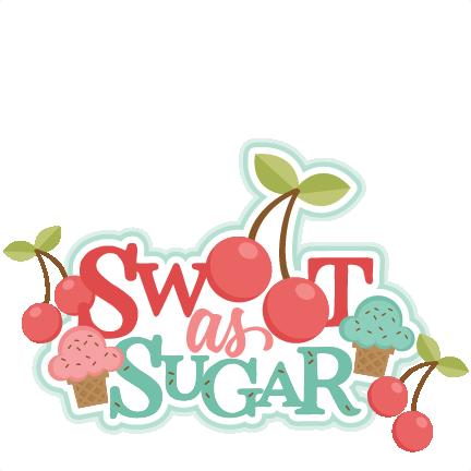 Sweet sugar clipart svg download Sweet as Sugar Title SVG scrapbook cut file cute clipart ... svg download