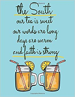 Sweet tea words clipart graphic black and white download The South-Our Tea Is Sweet...Southern Pride Quote Notebook ... graphic black and white download