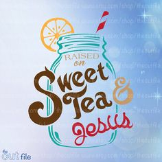 Sweet tea words clipart graphic library download 79 Best Sweet Tea images in 2019 | Non alcoholic beverages ... graphic library download